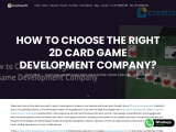 How to Choose the Right 2D Card Game Development Company?