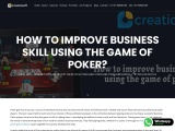 How to improve business skill using the game of poker?