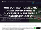Why Traditional Card Games Development is Successful In Mobile Gaming Industry?