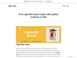Cardboard Cigarette Boxes Made with Quality Material in USA