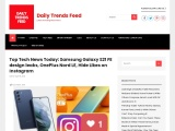 Top Tech News Today: Samsung Galaxy S21 FE design leaks, OnePlus Nord LE, Hide Likes on Instagram