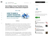 How to Make a Career Transition into Data Science (Without a Data Science Degree)?