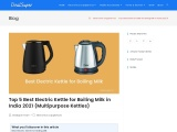 Top 5 Best Electric Kettle for Boiling Milk in India