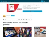 Offer benefits of online new slots site gambling