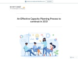 An Effective Capacity Planning Process to continue in 2021
