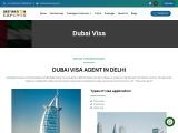 Dubai visa   Dubai visa for Indians   Visa for Dubai  Dubai visa agent in delhi