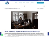 What is Exactly Digital Marketing and its Working?