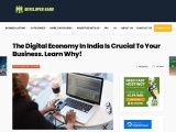 The Digital Economy In India Is Crucial To Your Business. Learn Why!