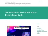 Tips to follow for Best Mobile App UI Design: Quick Guide