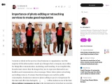 Importance of photo editing or retouching services to make good reputation