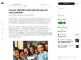 How can a hybrid model make learning even more powerful?