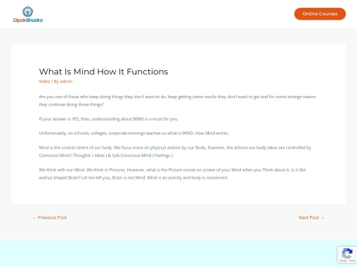 What is Mind How it functions – Dipak Bhadra