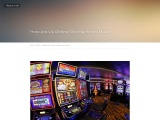 How Are Uk Online Slot Machines Made?