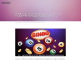 What Kinds Of Online Bingo Bonuses Can Be Found With No Wagering Requirements?