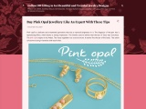Buy Pink Opal Jewelry Like An Expert With These Tips