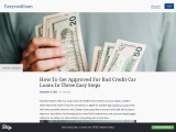 How To Get Approved For Bad Credit Car Loans In Three Easy Steps