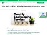 How Much Are Our Monthly Bookkeeping Services Fees?