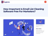 How important is email list cleaning software free for marketers?