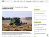 A Productive Combine Harvester For Profitable Farming Operations