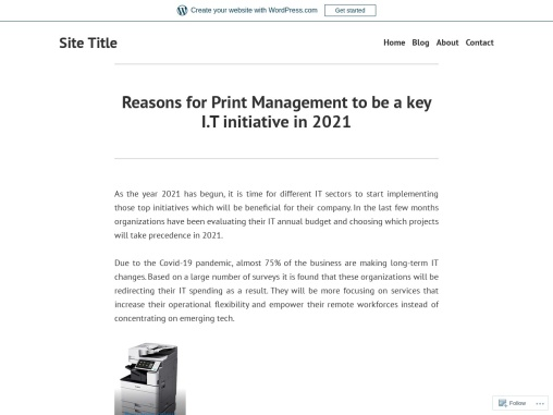 Reasons for Print Management to be a key I.T initiative in 2021