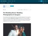 Pre Wedding Shoot  | Wedding Photographers In Gurgaon