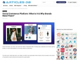 Social Commerce Platform: What Is It & Why Brands Need Them?
