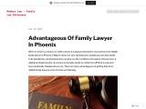 Advantageous Of Family Lawyer In Phoenix