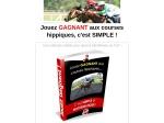 JOUEZ GAGNANT AUX COURSES HIPPIQUES