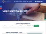 Call for Best Carpet Burn Repair Perth – Fix Carpet Repair Perth