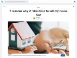5 reasons why it takes time to sell my house fast
