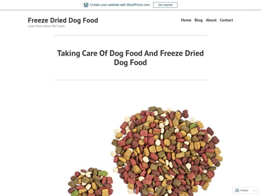Taking Care Of Dog Food And Freeze Dried Dog Food