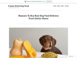 Reasons To Buy Raw Dog Food Delivery From Online Stores