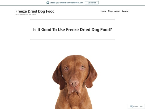 Is It Good To Use Freeze Dried Dog Food?