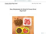 Raw, Dehydrated, Air Dried Or Freeze Dried Dog Food?