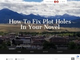 How to Fix Plot Holes in Your Novel