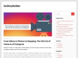 From Videos to Photos to Shopping: The Full List of Features of Instagram
