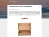 Get Custom Paper Boxes at Wholesale Rate with Unique Styles