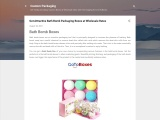Get Attractive Bath Bomb Packaging Boxes at Wholesale Rates