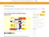 How To Create A Women's Health Tracking Applications?