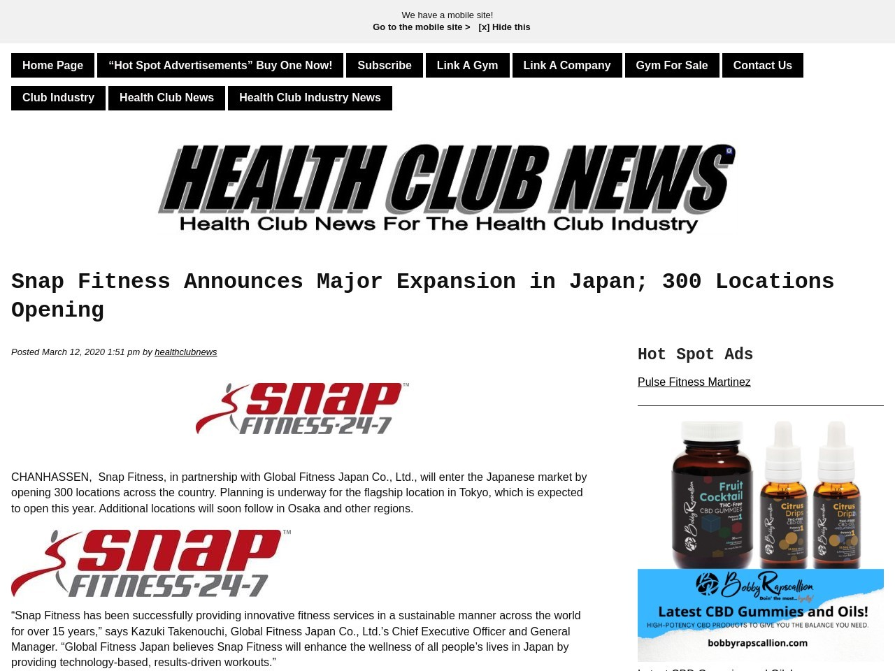 Snap Fitness Announces Major Expansion in Japan; 300 Locations Opening