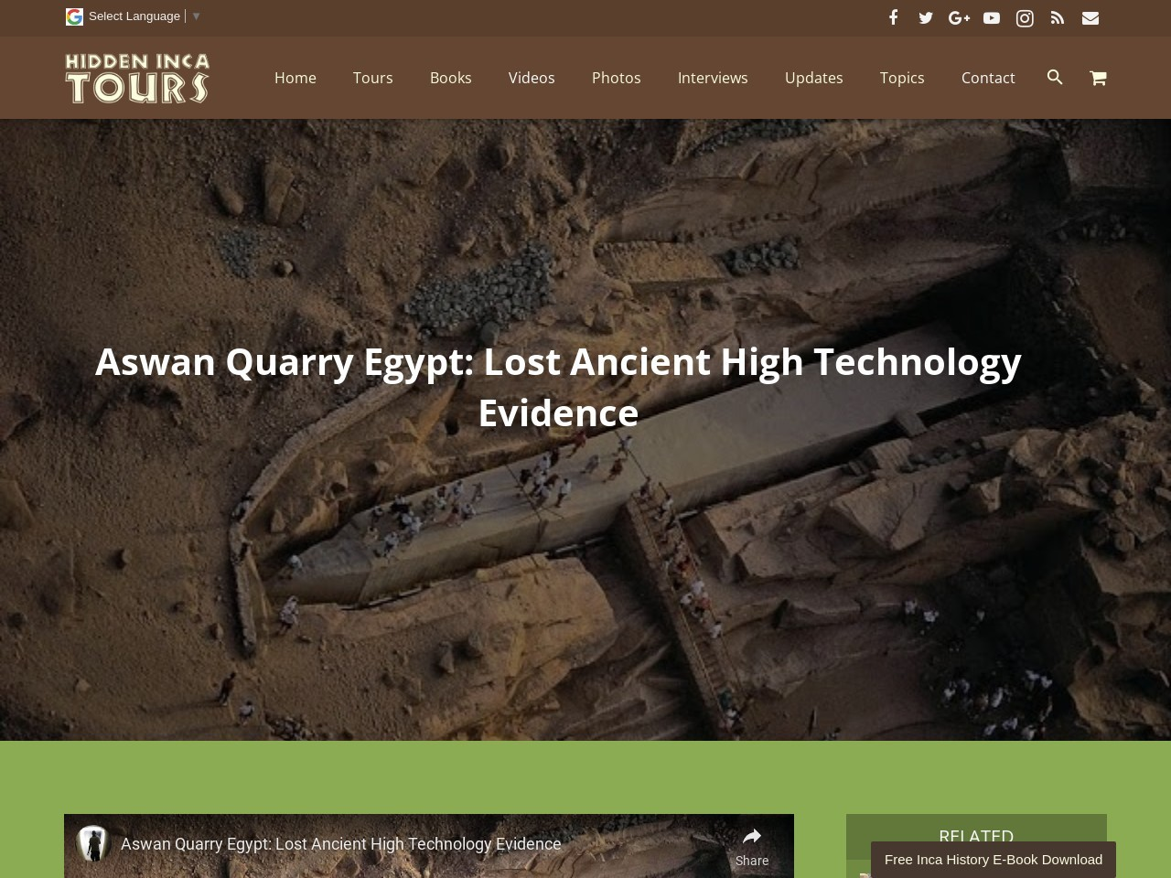Aswan Quarry Egypt: Lost Ancient High Technology Evidence