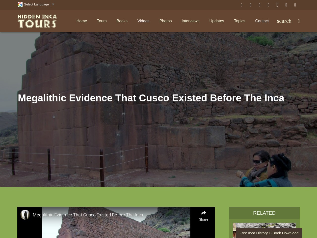 Megalithic Evidence That Cusco Existed Before The Inca