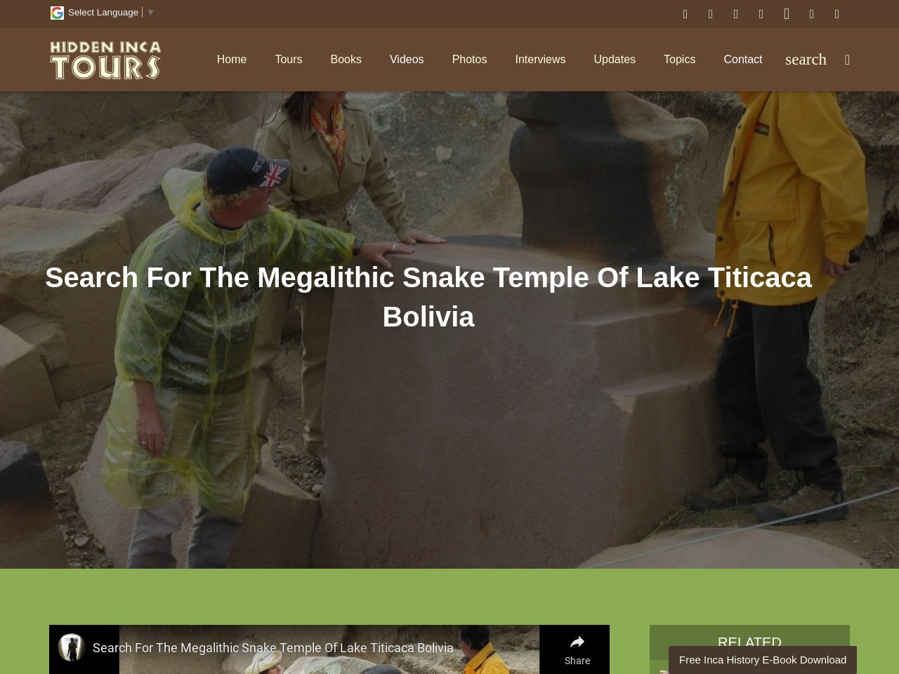 Search For The Megalithic Snake Temple Of Lake Titicaca Bolivia