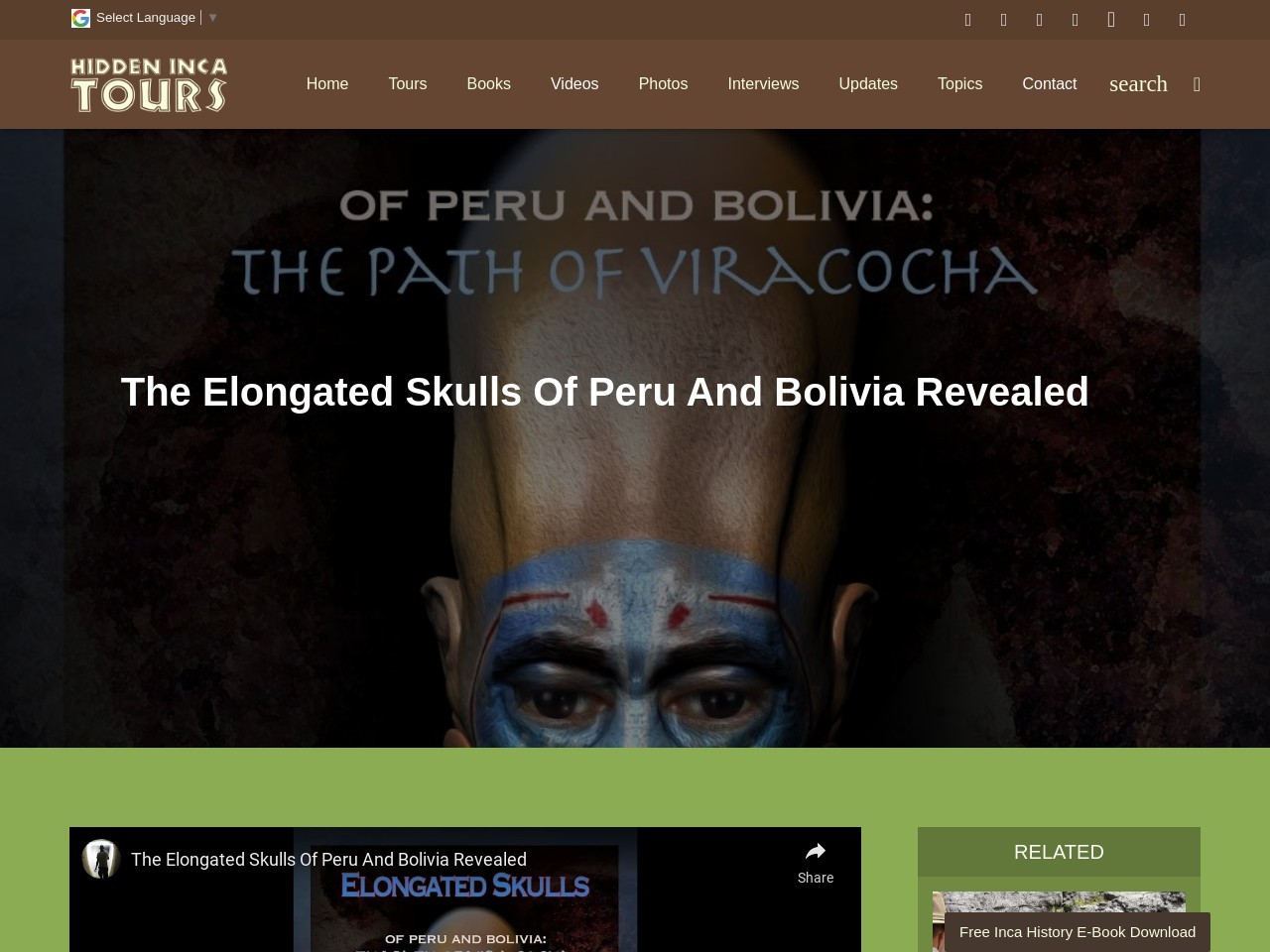 The Elongated Skulls Of Peru And Bolivia Revealed