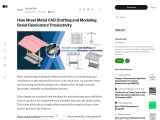 How Sheet Metal CAD Drafting and Modeling Boost Fabricators' Productivity