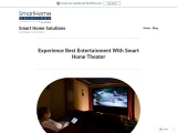 Experience Best Entertainment With Smart Home Theater