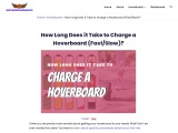 How Much Time Hoverboards Take To Charge?