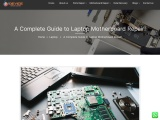 When You Require Laptop Motherboard Repair?