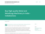Buy High Quality Metal and Metallurgy Machinery in India – Manufacturer and Supplier – Indiabizzness