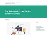 Top 5 Ways to Increase Online CustomerService